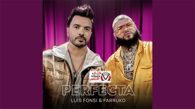 Luis Fonsi & Farruko Perfecta Lyrics